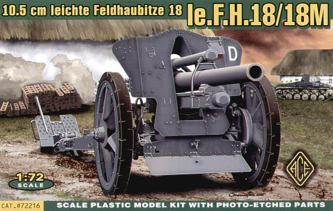 ACE 1/72 FH.18 German 105mm field howitzer # 72216